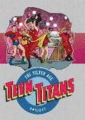 Teen Titans The Silver Age Omnibus