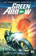 Green Arrow Vol. 4: The Rise of Star City (Rebirth)