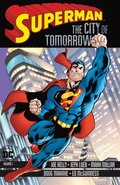 Superman: The City of Tomorrow Volume 1