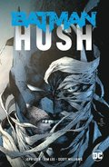 Batman: Hush: New Edition