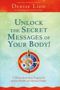 Unlock the Secret Messages of Your Body!