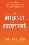 Internet to the Inner-Net