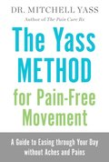 Yass Method For Pain-Free Movement