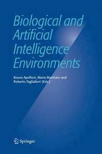 Biological and Artificial Intelligence Environments