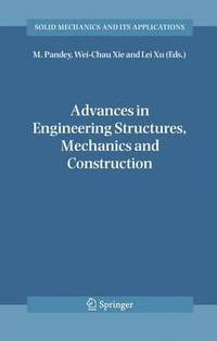 Advances in Engineering Structures, Mechanics &; Construction