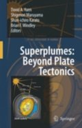 Superplumes: Beyond Plate Tectonics