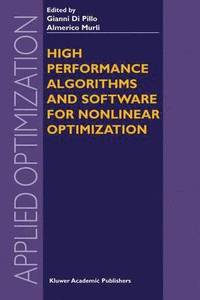 High Performance Algorithms and Software for Nonlinear Optimization