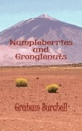 Wumpleberries and Gronglenuts