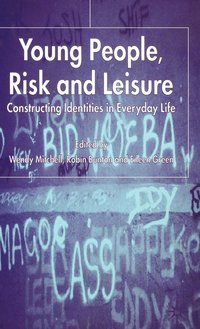 Young People, Risk and Leisure