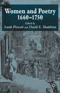 Women and Poetry 1660-1750