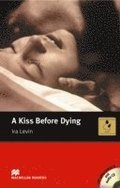 Macmillan Readers Kiss Before Dying A Intermediate Pack