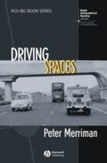 Driving Spaces