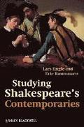 Studying Shakespeare's Contemporaries