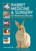 Rabbit Medicine and Surgery for Veterinary Nurses