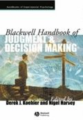 Blackwell Handbook of Judgment and Decision Making