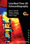 Live/Real Time 3D Echocardiography