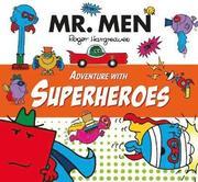 Mr. Men Adventure with Superheroes