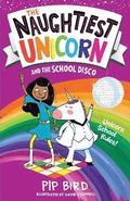 The Naughtiest Unicorn and the School Disco