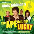 Chris Addison's, The Ape That Got Lucky