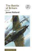 Battle of Britain: Book 2 of the Ladybird Expert History of the Second World War