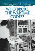 Who Broke the Wartime Codes?