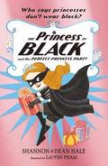 The Princess in Black and the Perfect Princess Party