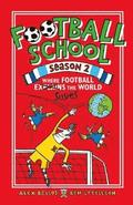 Football School Season 2: Where Football Explains the World