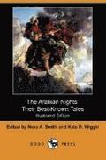 The Arabian Nights, Their Best-Known Tales (Illustrated Edition) (Dodo Press)