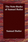 Note-Books Of Samuel Butler