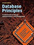 Database Principles: Fundamentals of Design, Implementation and Management 2nd Edition