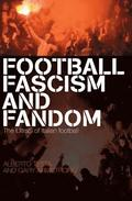 Football, Fascism and Fandom