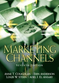 Valuepack:Marketing Channels/Services Marketing:International Edition/Internet Marketing:Strategy, Implementation and Practice/Principles of Direct and Database Marketing