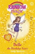 Rainbow Magic: Belle the Birthday Fairy