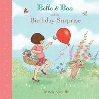 Belle &; Boo and the Birthday Surprise