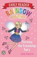 Rainbow Magic: Florence the Friendship Fairy