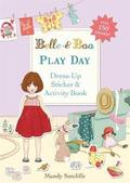 Belle &; Boo: Play Day: A Dress-Up Sticker and Activity Book