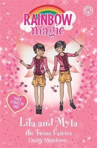 Rainbow Magic: Lila and Myla the Twins Fairies
