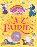 Rainbow Magic: My A to Z of Fairies