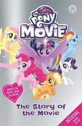 My Little Pony The Movie: The Story of the Movie