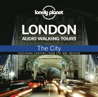 Lonely Planet Audio Walking Tours: London: The City