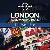 Lonely Planet Audio Walking Tours: London: The West End
