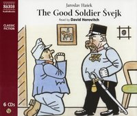 Good Soldier Svejk, The   (BBC Radio 4  Classic Serial)