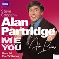 Knowing Me, Knowing You with Alan Partridge: More of the TV Series