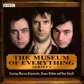 Museum of Everything, The: Series 1