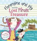Florentine and Pig and the Lost Pirate Treasure