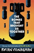 Bombs That Brought Us Together