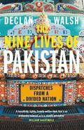The Nine Lives of Pakistan
