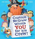 Captain McGrew Wants You for his Crew!