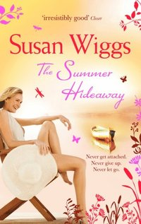 Summer Hideaway (The Lakeshore Chronicles, Book 7)