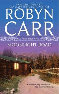 Moonlight Road (A Virgin River Novel, Book 10)